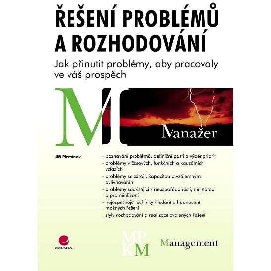 Řešení problémů a rozhodování - Jiří Plamínek