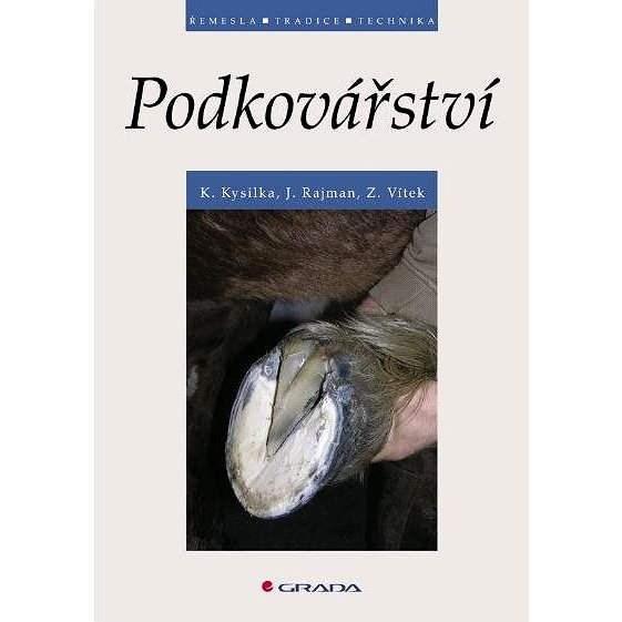 Podkovářství - Karel Kysilka