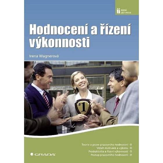 Hodnocení a řízení výkonnosti - Irena Wagnerová