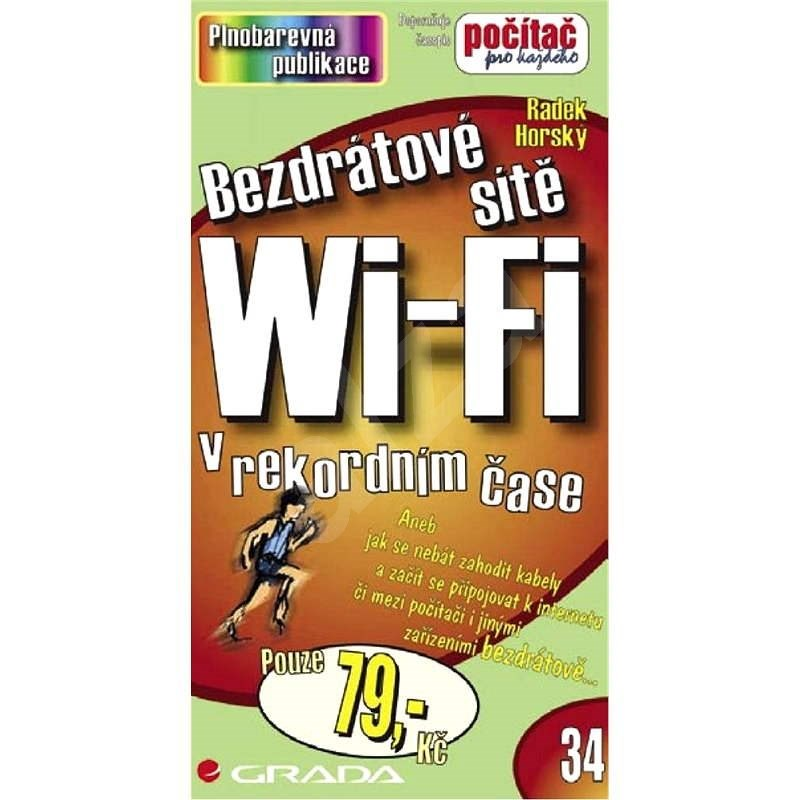 Bezdrátové sítě Wi-Fi - Karel Voráček