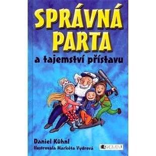 SPRÁVNÁ PARTA a tajemství přístavu - Daniel Kühnl