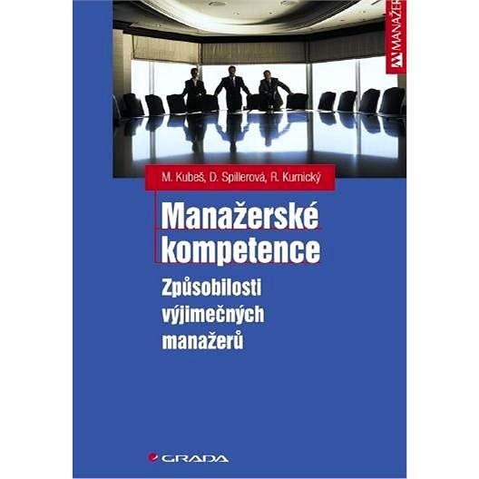 Manažerské kompetence - Marián Kubeš