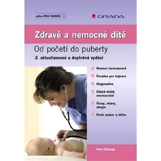 Zdravé a nemocné dítě - Petr Olchava