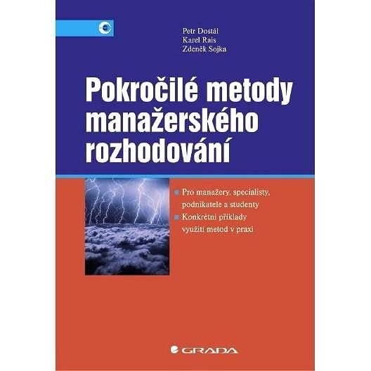 Pokročilé metody manažerského rozhodování - Zdeněk Sojka