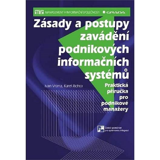 Zásady a postupy zavádění podnikových informačních systémů - Ivan Vrana