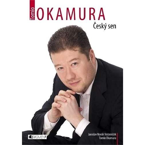 Tomio Okamura – Český sen - Jaroslav Novák Večerníček