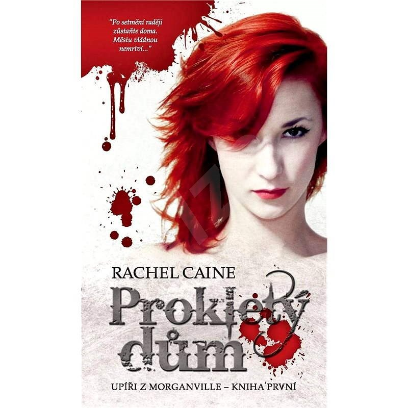 Prokletý dům - Rachel Caine