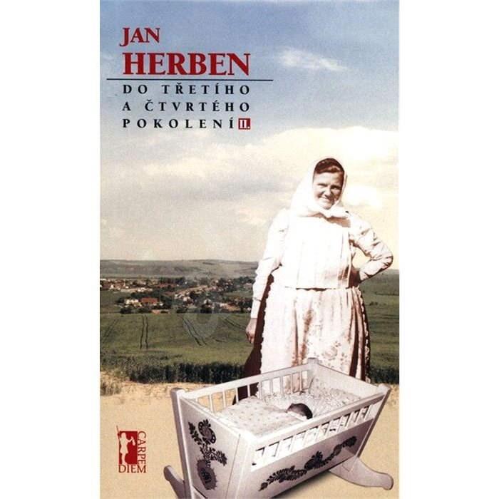 Do třetího a čtvrtého pokolení - II - Jan Herben