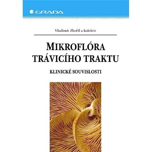 Mikroflóra trávicího traktu - Vladimír Zbořil