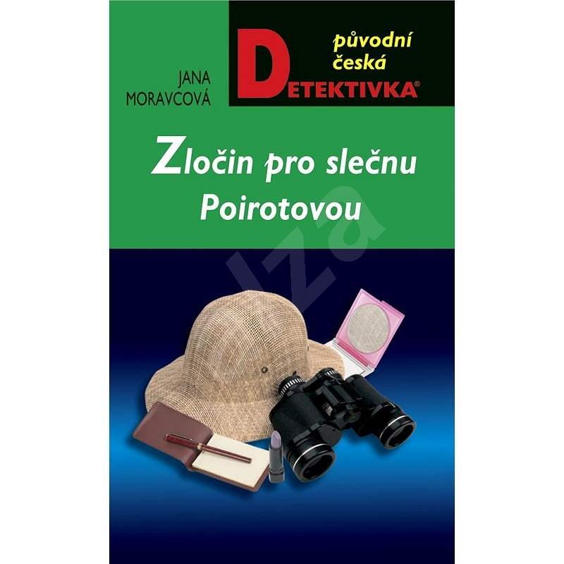 Zločin pro slečnu Poirotovou - Jana Moravcová