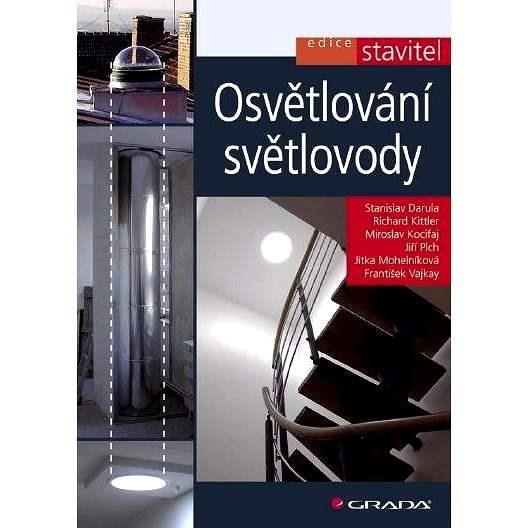 Osvětlování světlovody - Stanislav Darula