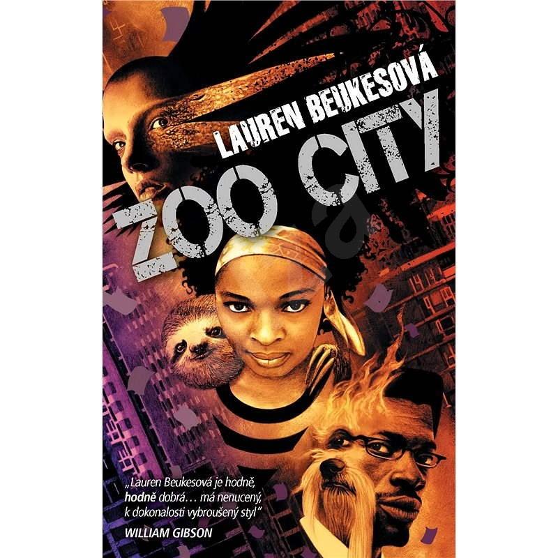 Zoo City - Lauren Beukesová