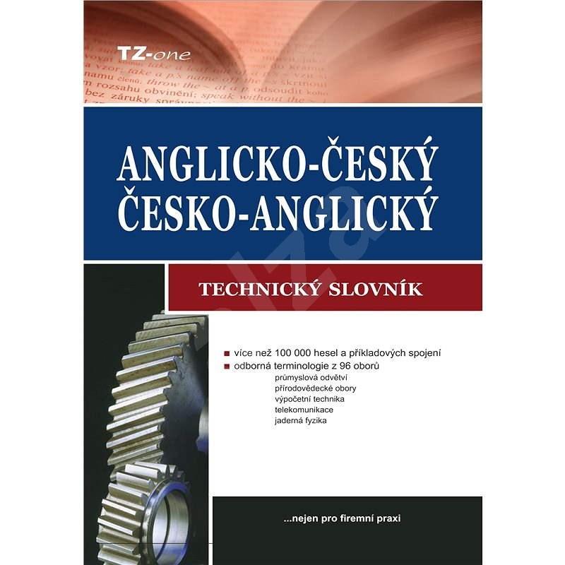 Anglicko-český/ česko-anglický technický slovník - kolektiv autorů TZ-one