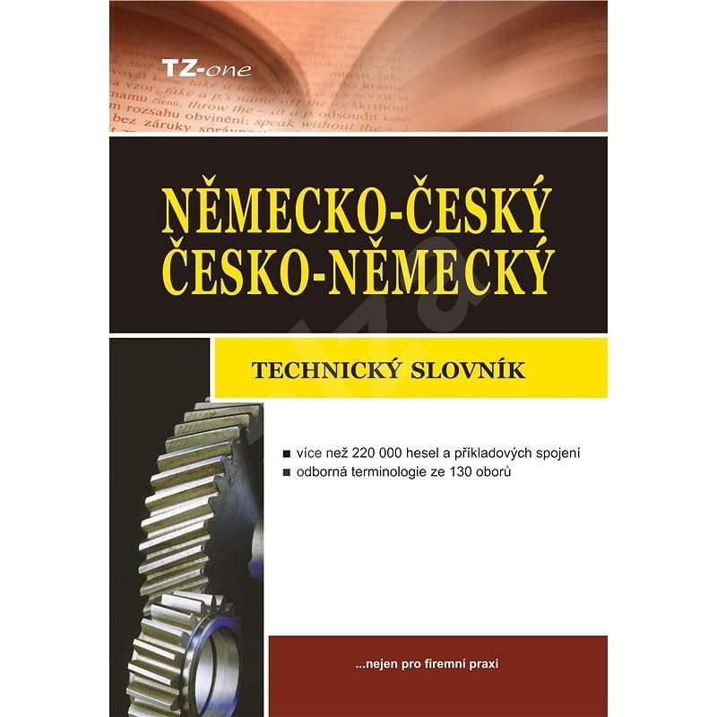 Německo-český/ česko-německý technický slovník - kolektiv autorů TZ-one