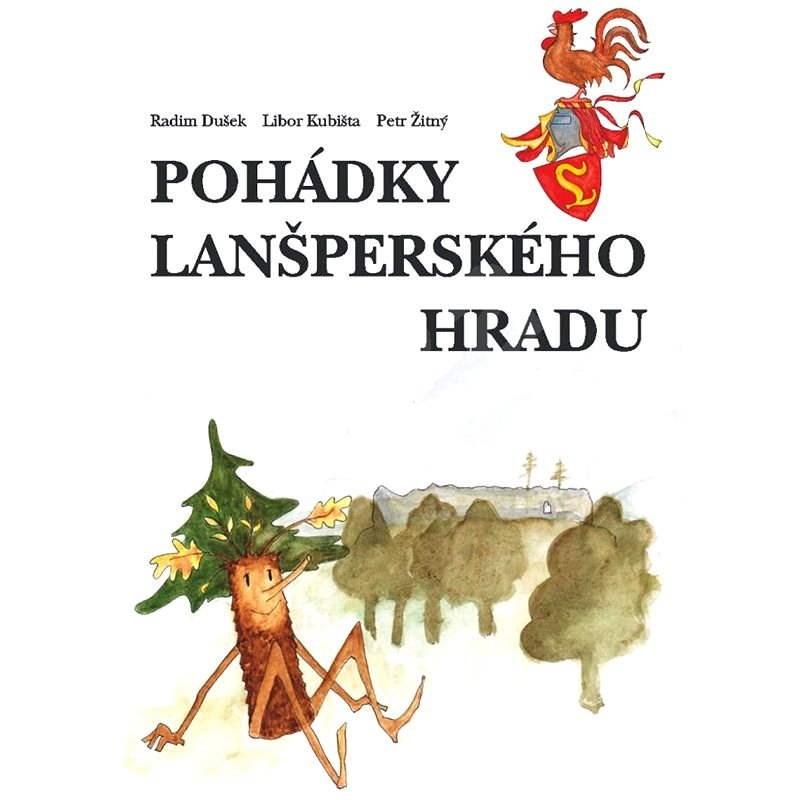 Pohádky lanšperského hradu - Radim Dušek