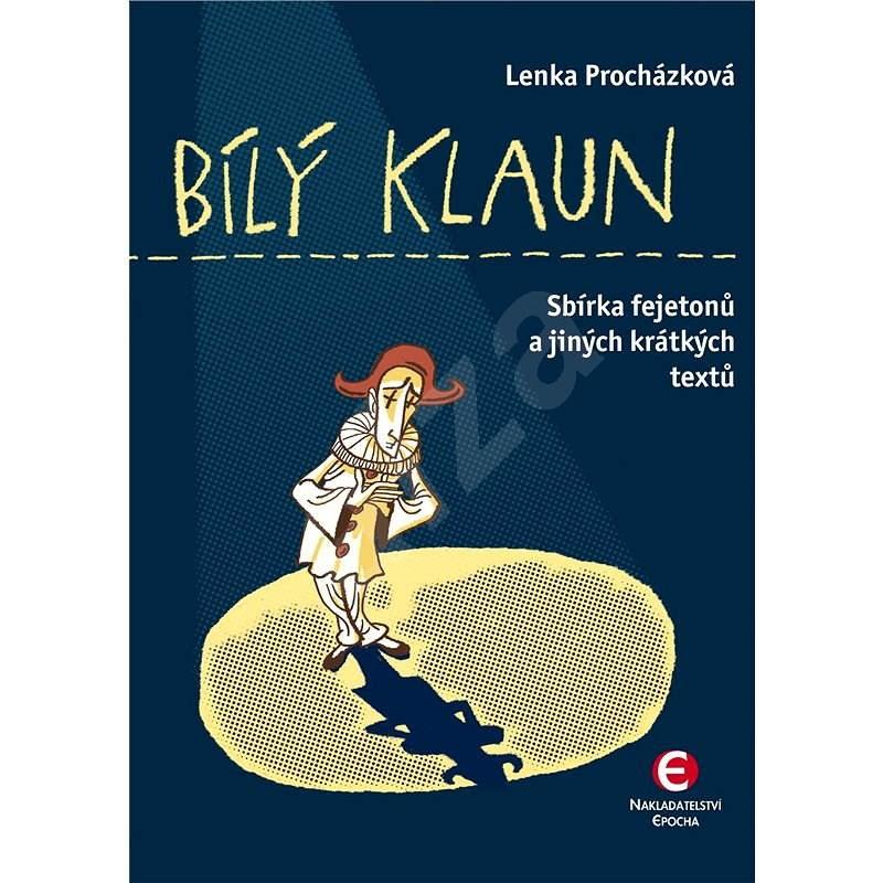 Bílý klaun - Mgr. Lenka Procházková