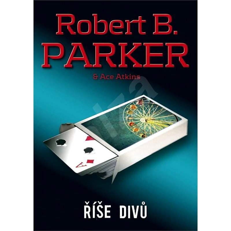 Říše divů - Robert B. Parker