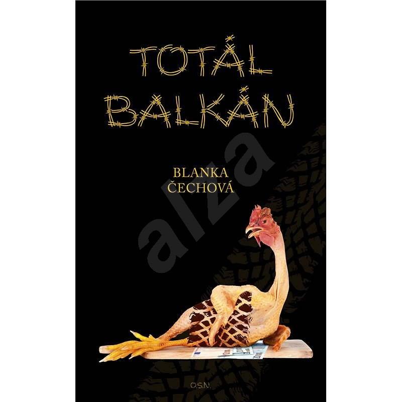 Totál Balkán - Blanka Čechová