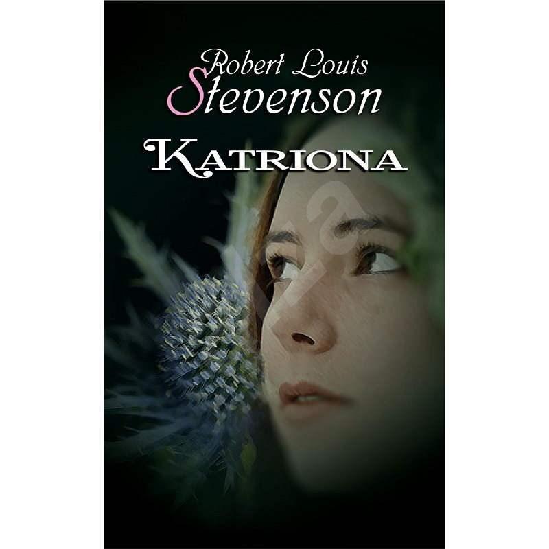 Katriona - Robert Louis Stevenson