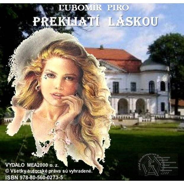 Prekliatí láskou - Ľubomír Piro