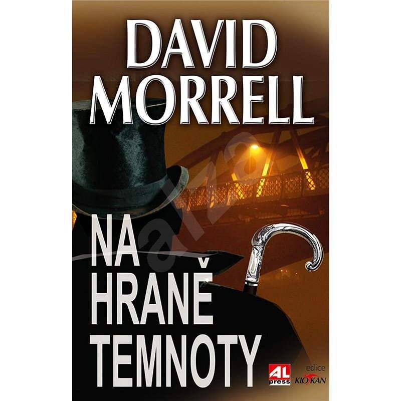 Na hraně temnoty - David Morrell