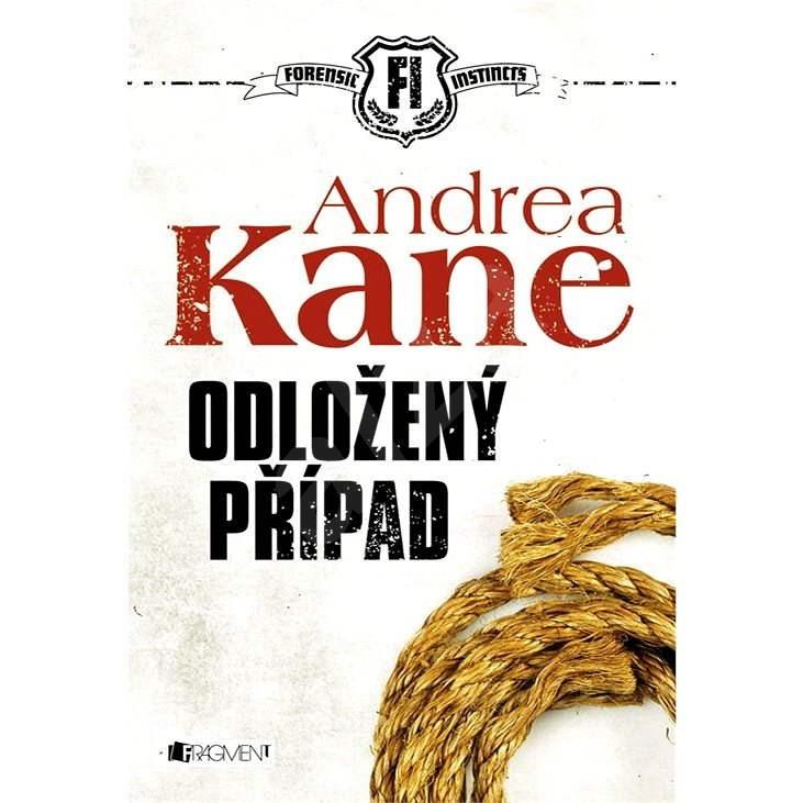 Odložený případ - Andrea Kane