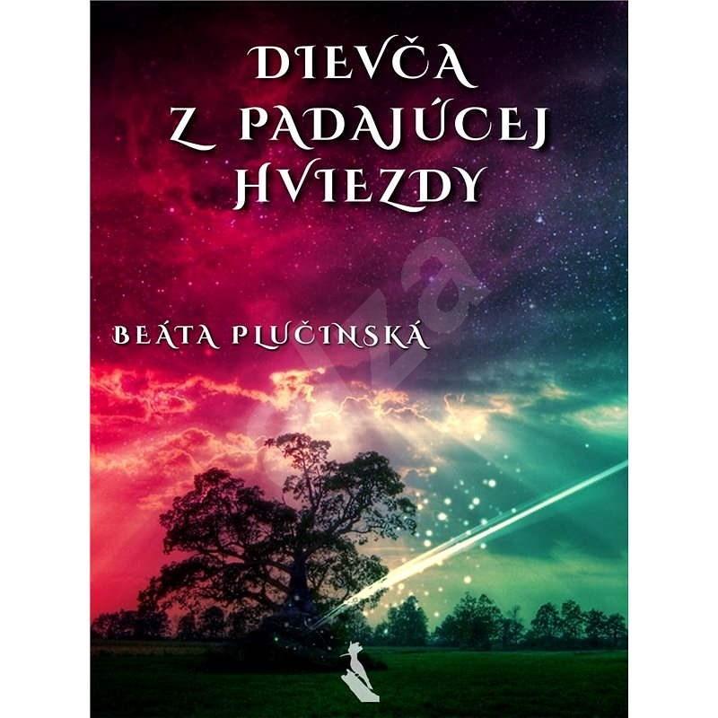 Dievča z padajúcej hviezdy - Beáta Plučinská