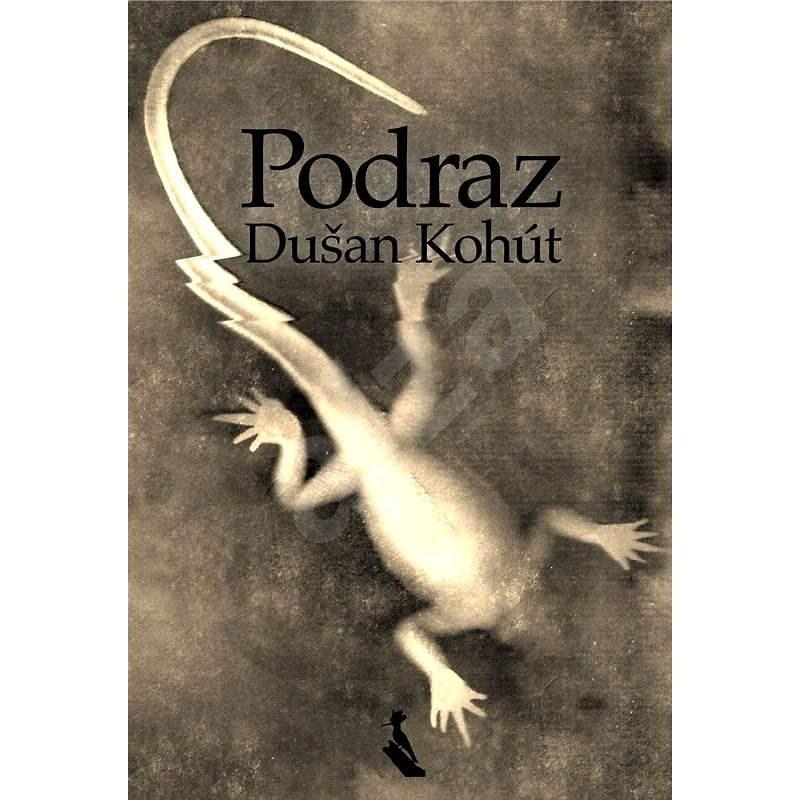 Podraz - Dušan Kohút