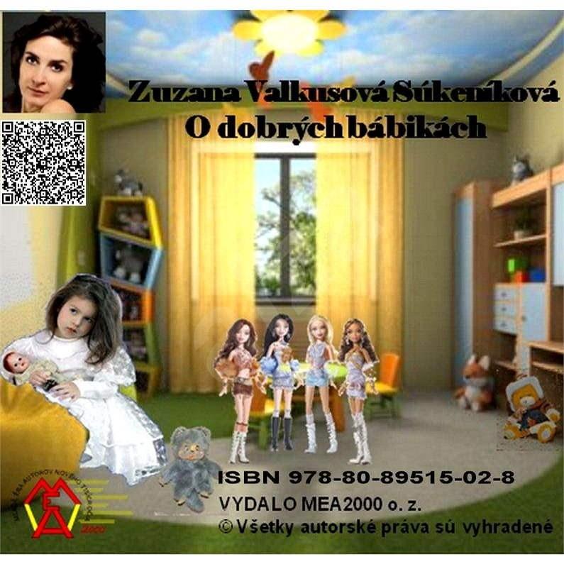 O dobrých bábikách - Zuzana Valkusová