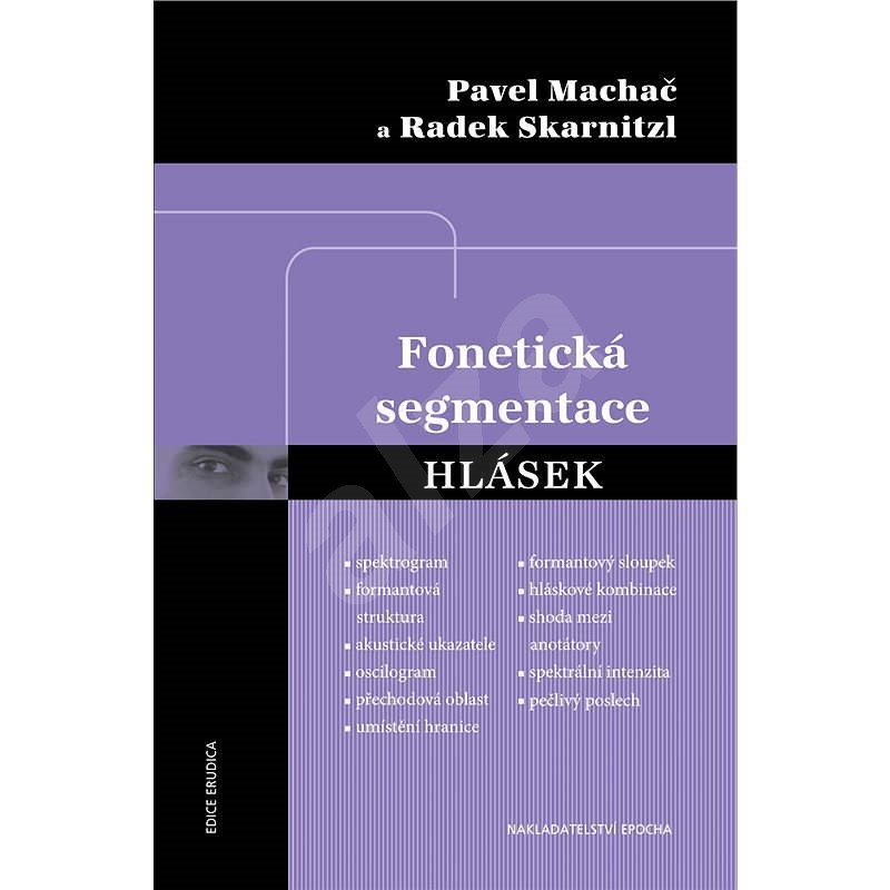Fonetická segmentace hlásek - Pavel Machač