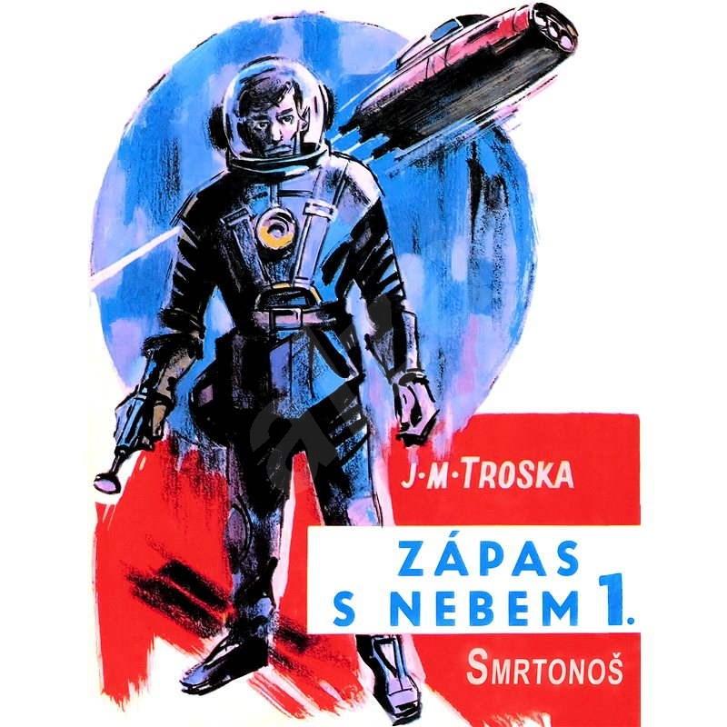 Smrtonoš - Jan Matzal Troska