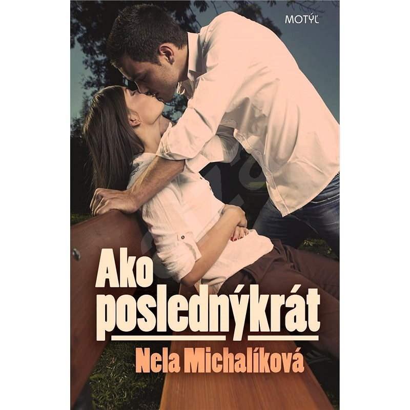 Ako poslednýkrát - Nela Michalíková