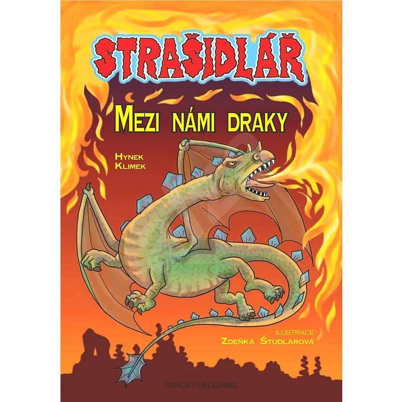 Strašidlář - Mezi námi draky - Zdeňka Študlarová