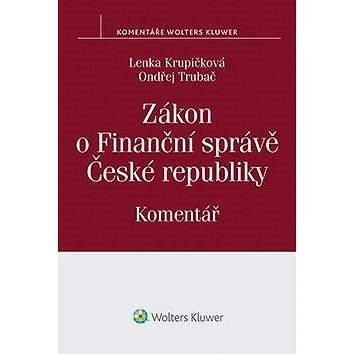 Zákon o Finanční správě České republiky - Lenka Krupičková
