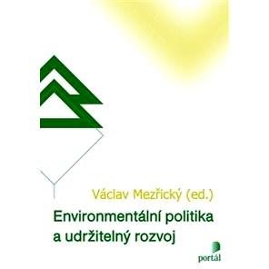 Environmentální politika a udržitelný rozvoj - Václav Mezřický