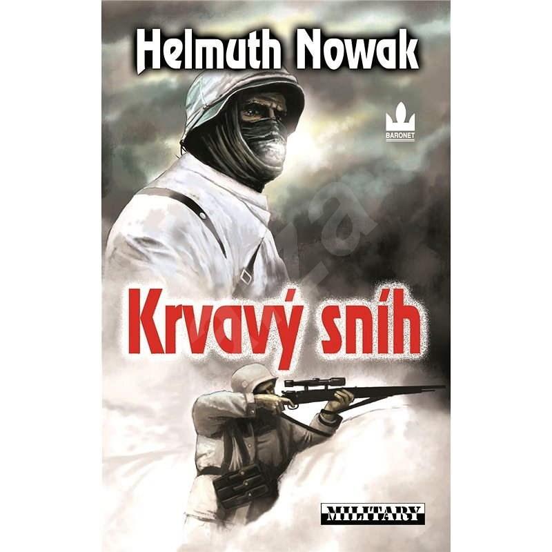 Krvavý sníh - Helmuth Nowak