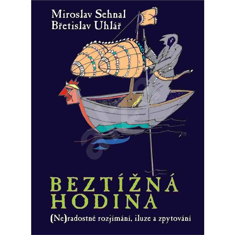 Beztížná hodina - Miroslav Sehnal