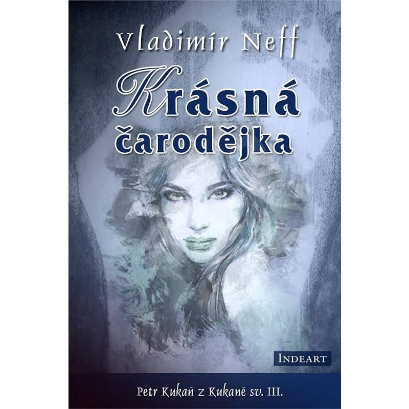 Krásná čarodějka - Vladimír Neff