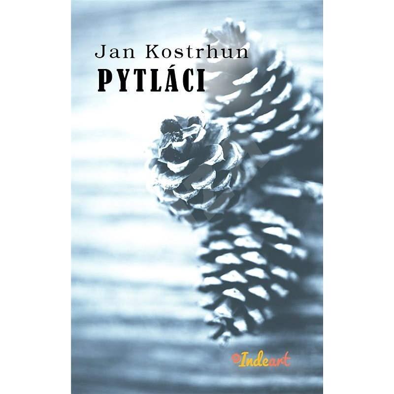 Pytláci - Jan Kostrhun