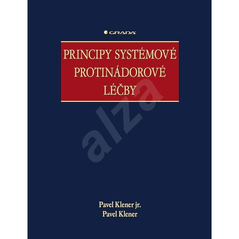 Principy systémové protinádorové léčby - Pavel Klener