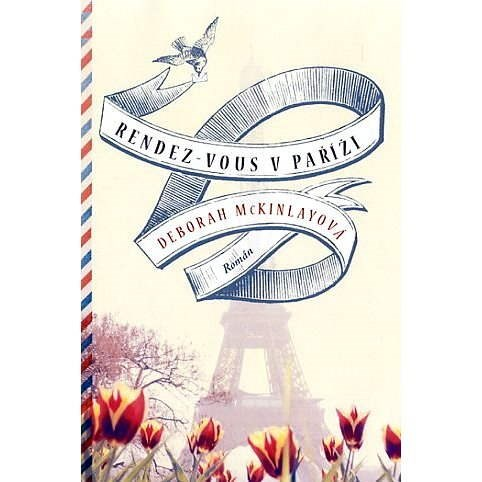 Rendez-Vous v Paříži - Deborah McKinlayová