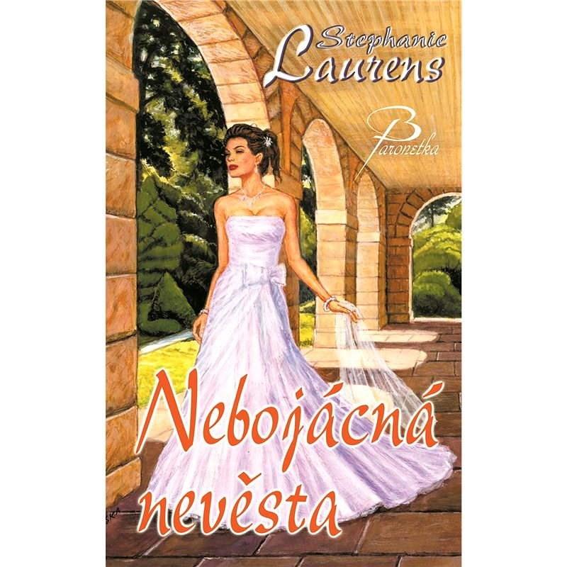 Nebojácná nevěsta - Stephanie Laurens