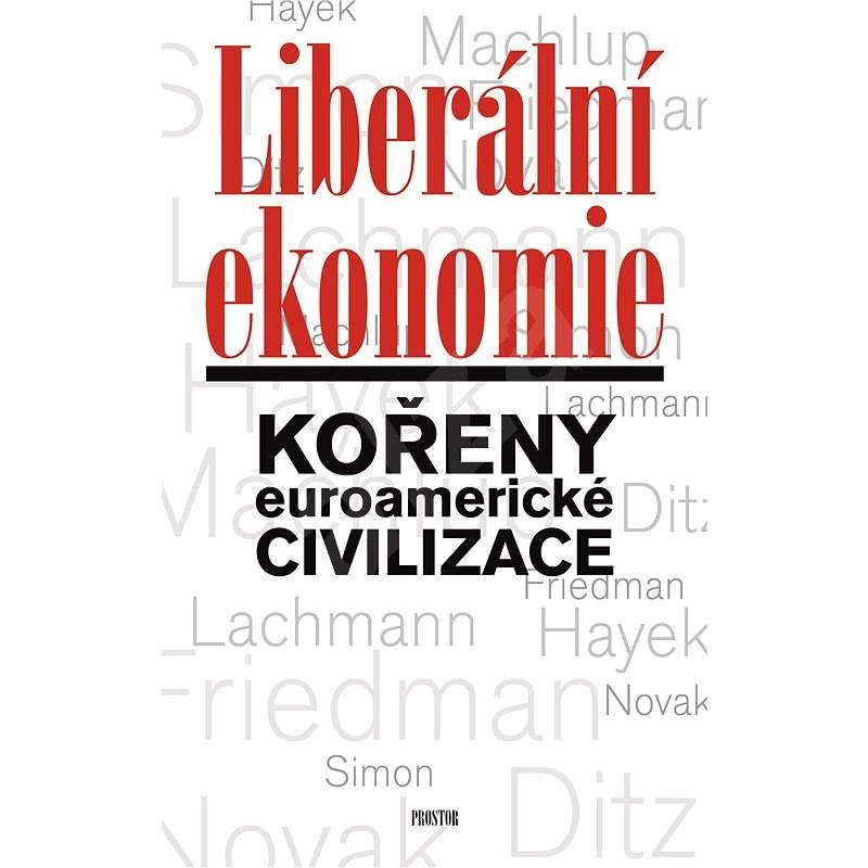 Liberální ekonomie - Tomáš Ježek