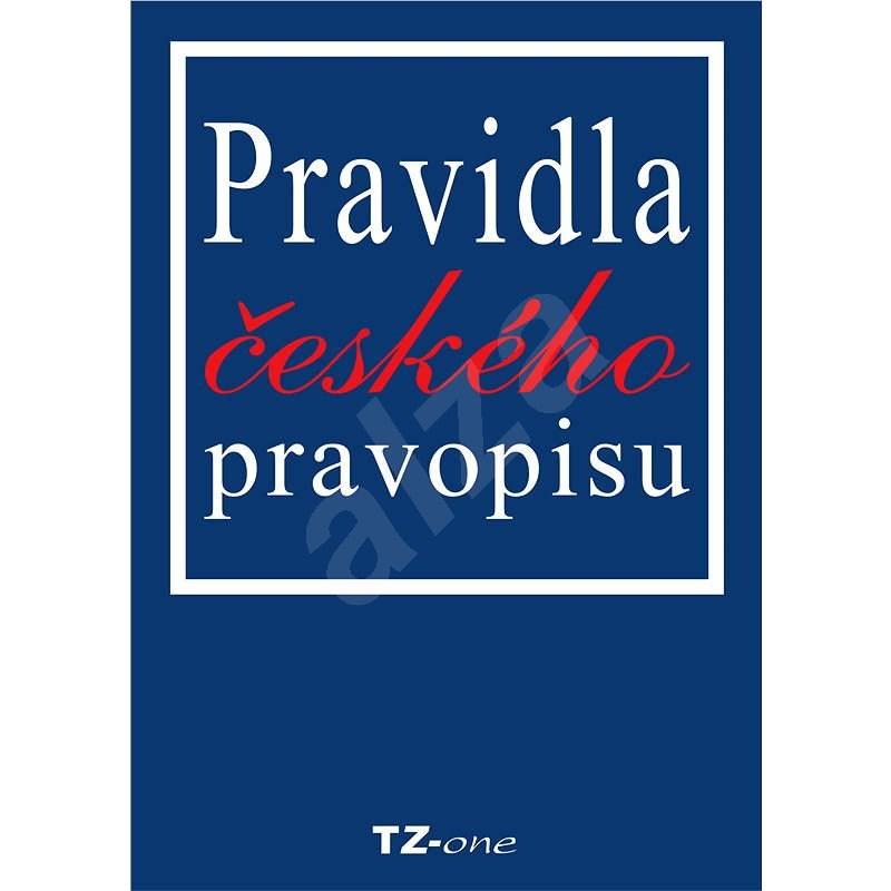 Pravidla českého pravopisu - Mgr. Věra Zahradníčková
