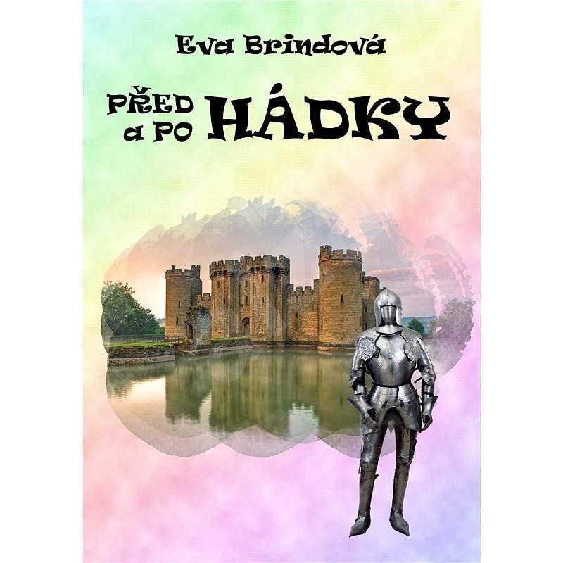 Předhádky a pohádky - Eva Brindová