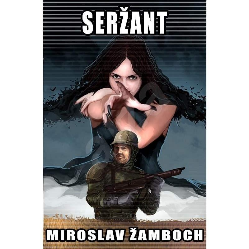 Seržant - Miroslav Žamboch