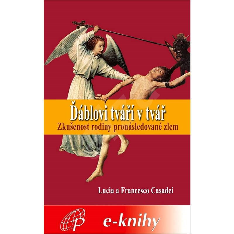 Ďáblovi tváří v tvář - Lucia a Francesco Casadei