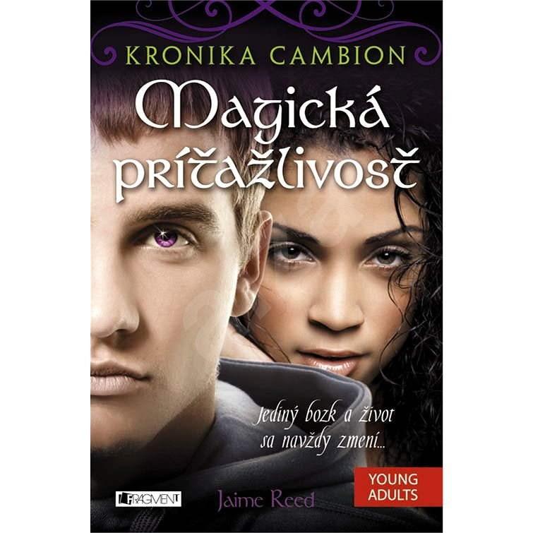 Kronika Cambion – Magická príťažlivosť - Jamie Reed