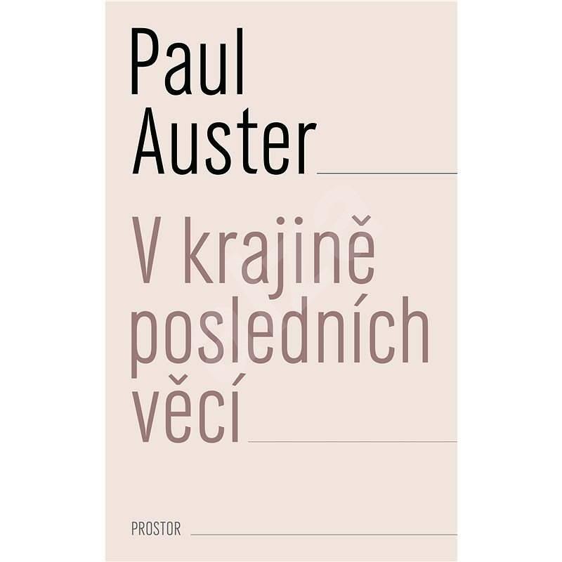 V krajině posledních věcí - Paul Auster