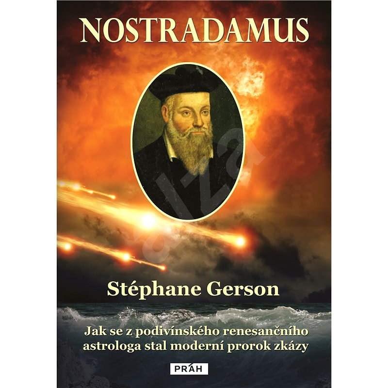 Nostradamus - Stéphane Gerson